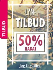 Lyn-tilbud 50% rabat på udvalgte produkter