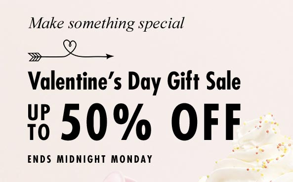 Valentine's Day Gift Sale Up to 50% off