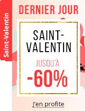 Offres Saint-Valentin Jusqu'à -60%