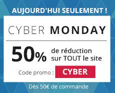 Cyber Monday 50% de réduction