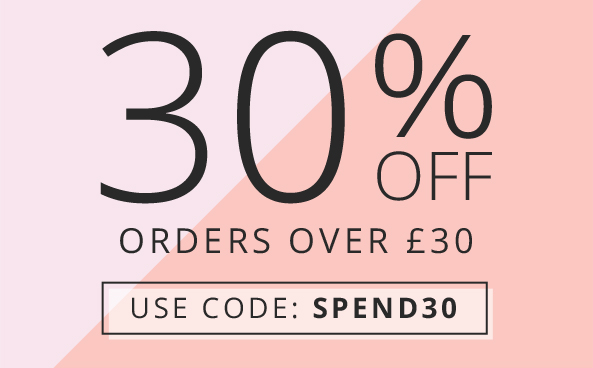 30% off orders over £30 Hurry, ends soon