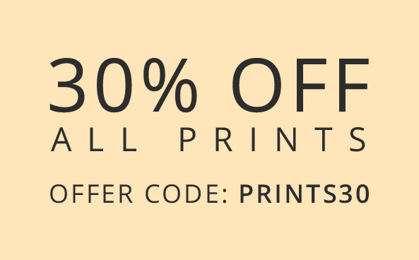30% off all Prints Hurry, offer ends soon