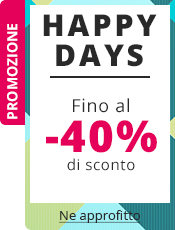 Happy Days Fino a -40% su tutto il sito!