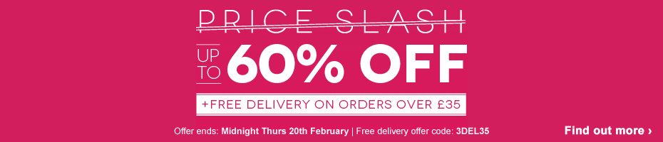 Up to 60% OFF + Free Delivery on orders over £35